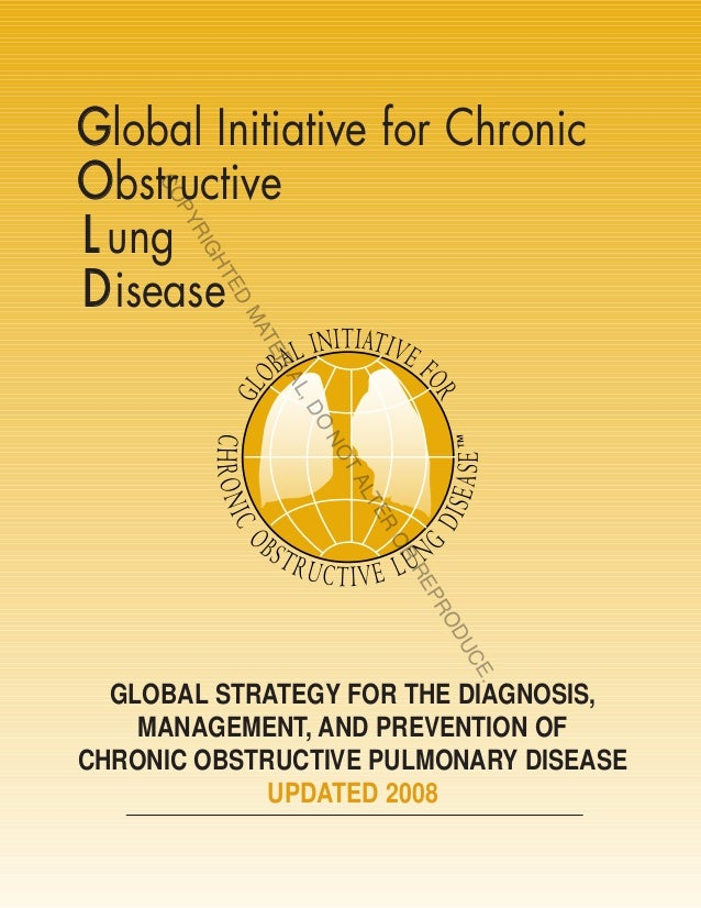 Global Initiative for ChronicObstructive    CO      PYL ung      RI        GHD isease           TE              D         ...
