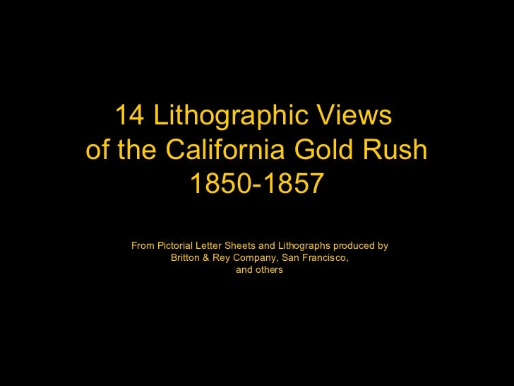14 Lithographic Views  of the California Gold Rush 1850-1857 From Pictorial Letter Sheets and Lithographs produced by Brit...