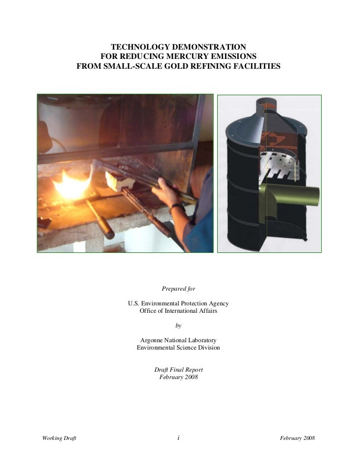 TECHNOLOGY DEMONSTRATION                    FOR REDUCING MERCURY EMISSIONS                FROM SMALL-SCALE GOLD REFINING F...