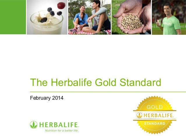 The Herbalife Gold Standard  February 2014