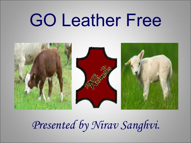 GO Leather Free Presented by Nirav Sanghvi.