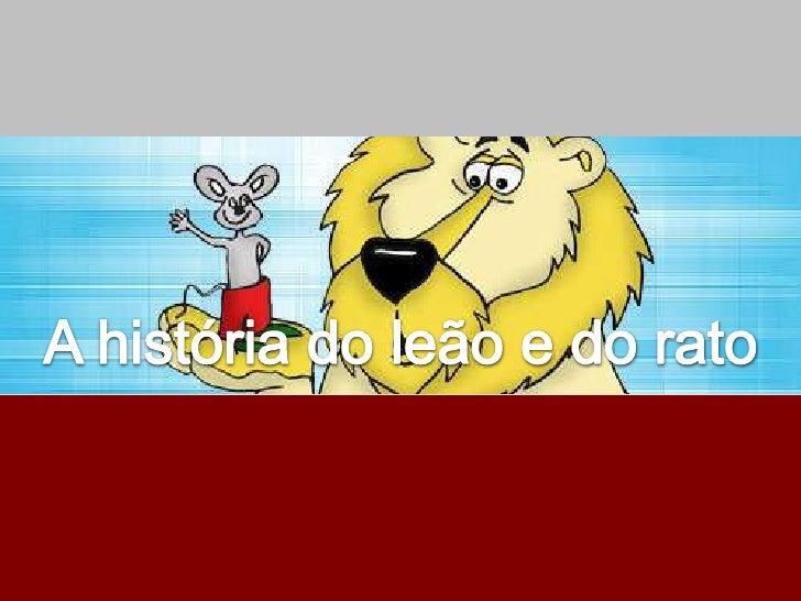0 leão e o rato iam dar um belopasseio na floresta