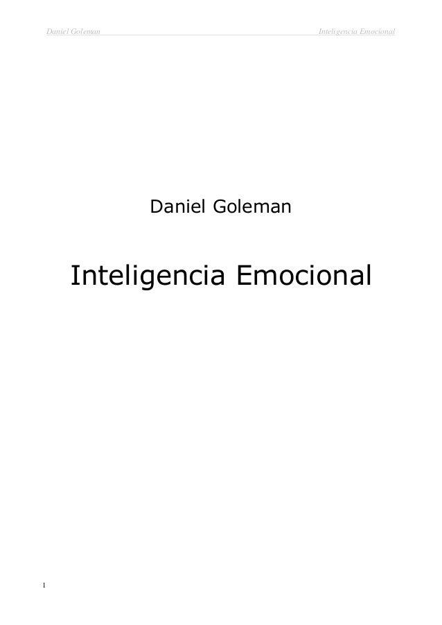 Daniel Goleman  Inteligencia Emocional  Daniel Goleman  Inteligencia Emocional  1