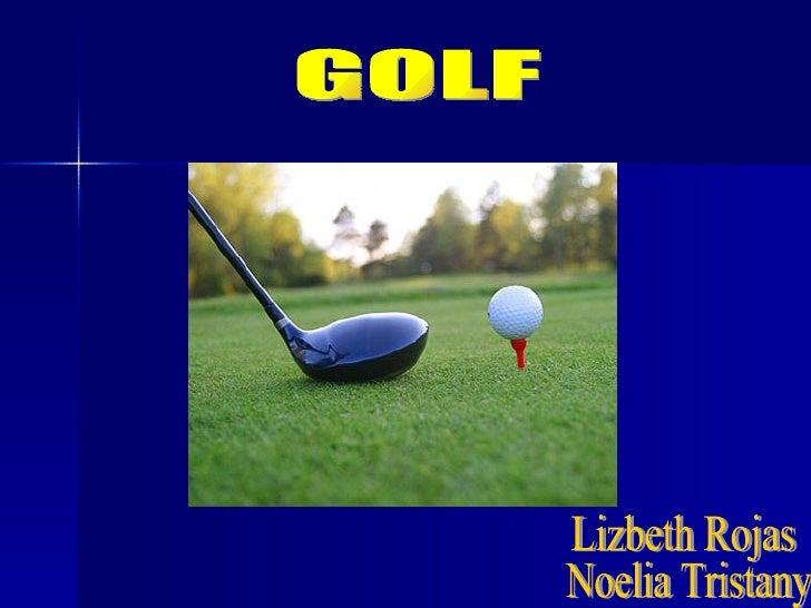GOLF Lizbeth Rojas Noelia Tristany