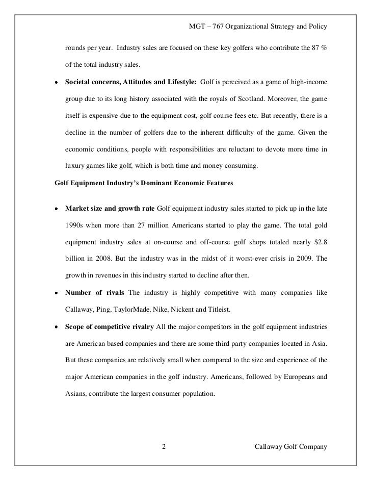 case analysis callaway golf company essay Check out our top free essays on callaway golf case to help you write your own essay.