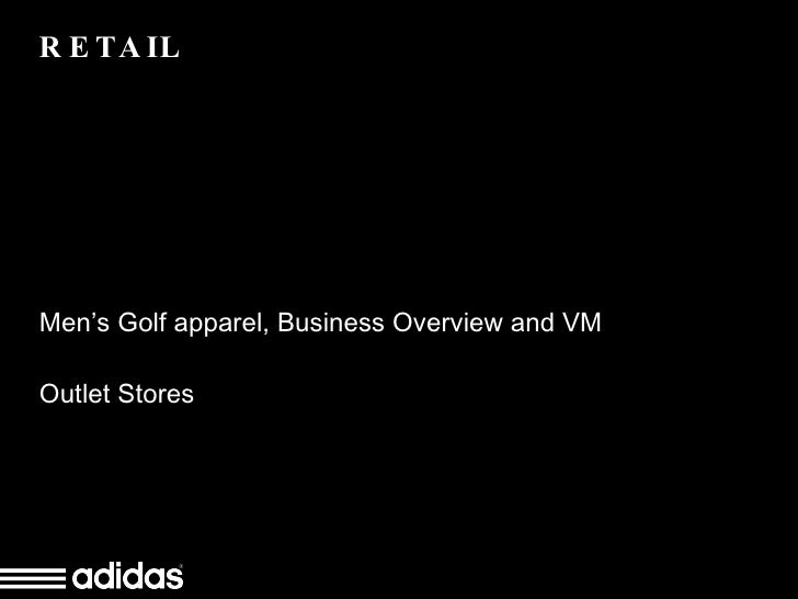 RETAIL Men's Golf apparel, Business Overview and VM Outlet Stores