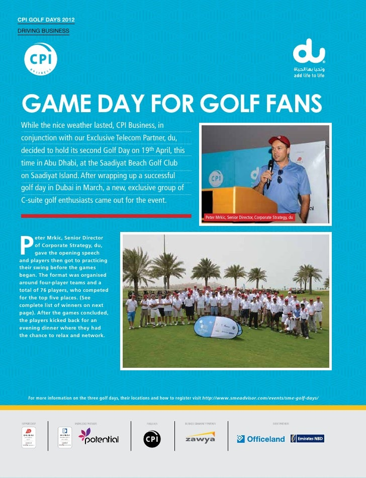 CPI Golf Days 2012Driving Business Game day for golf fans While the nice weather lasted, CPI Business, in conjunction with...