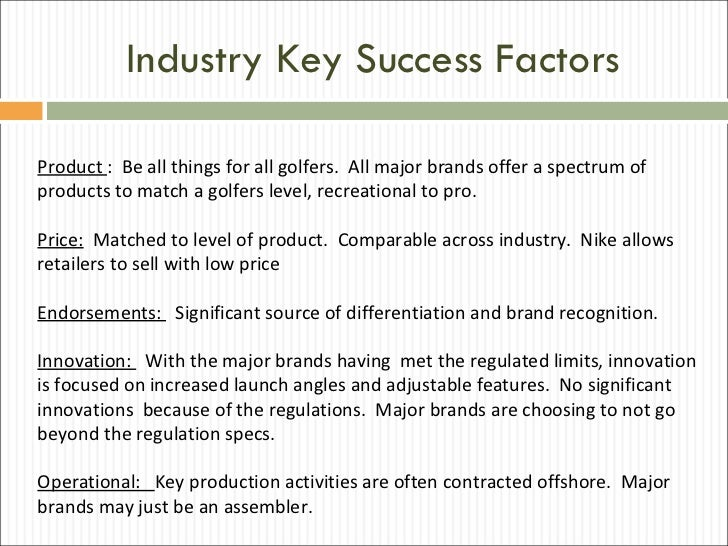 The key success factors for Nike? Essay