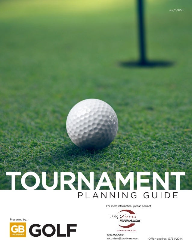 TOURNAMENTP L A N N I N G G U I D E asi/57653 Offer expires 12/31/2014 Presented by... For more information, please contac...