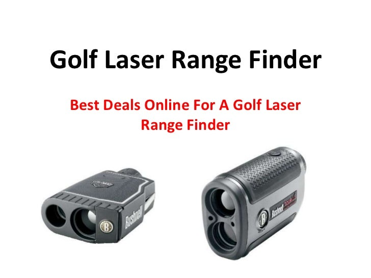 Golf Laser Range Finder Best Deals Online For A Golf Laser           Range Finder
