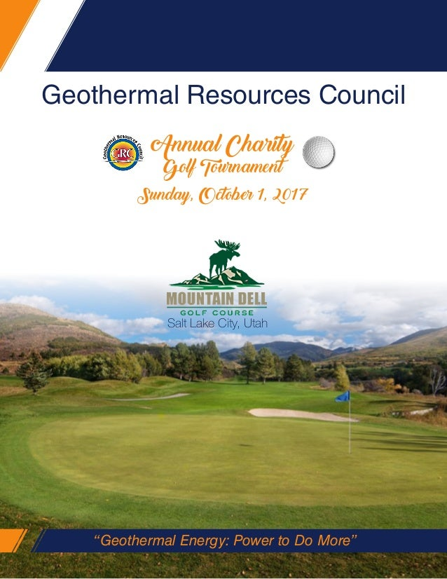 """Geothermal Resources Council """"Geothermal Energy: Power to Do More"""" Salt Lake City, Utah Sunday, October 1, 2017 Annual Cha..."""