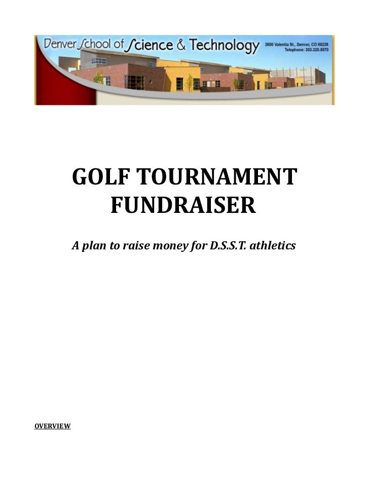 GOLF TOURNAMENT             FUNDRAISER           A plan to raise money for D.S.S.T. athleticsOVERVIEW