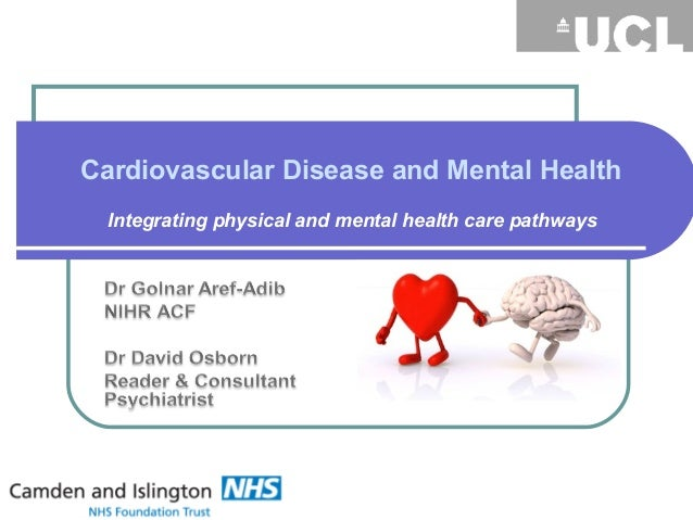 Cardiovascular Disease and Mental Health Integrating physical and mental health care pathways