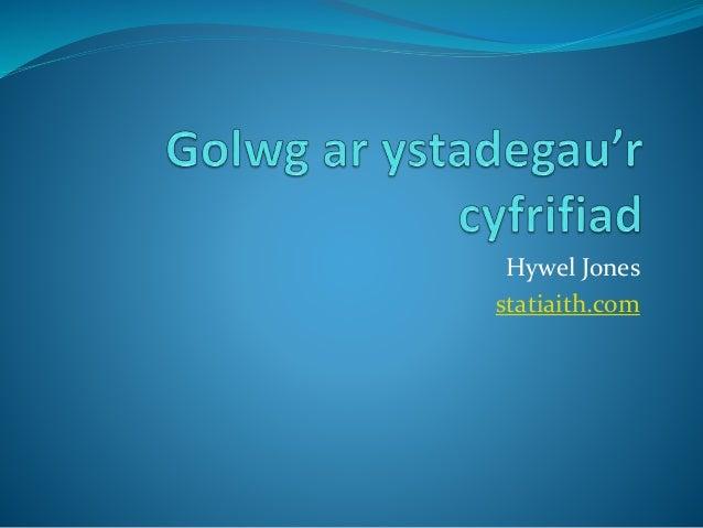Hywel Jones statiaith.com