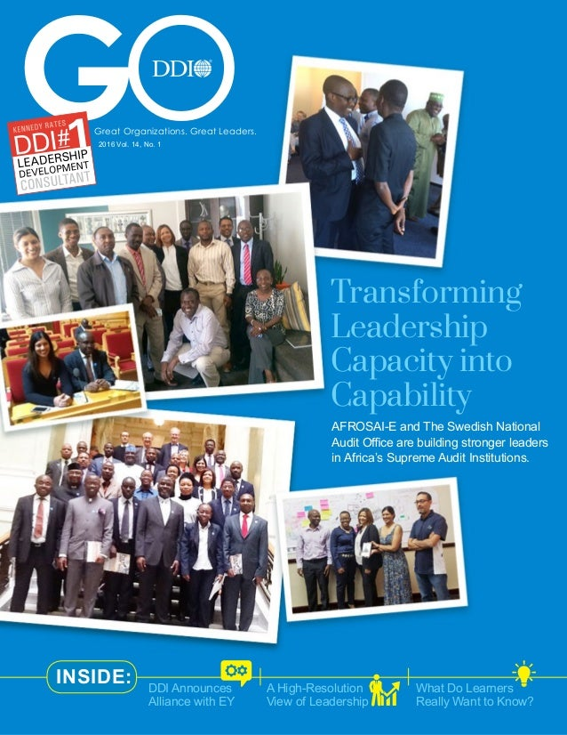What Do Learners Really Want to Know? Transforming Leadership Capacity into Capability AFROSAI-E and The Swedish National ...