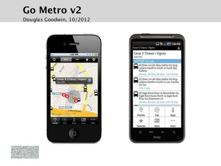 Go Metro v2Douglas Goodwin, 10/2012