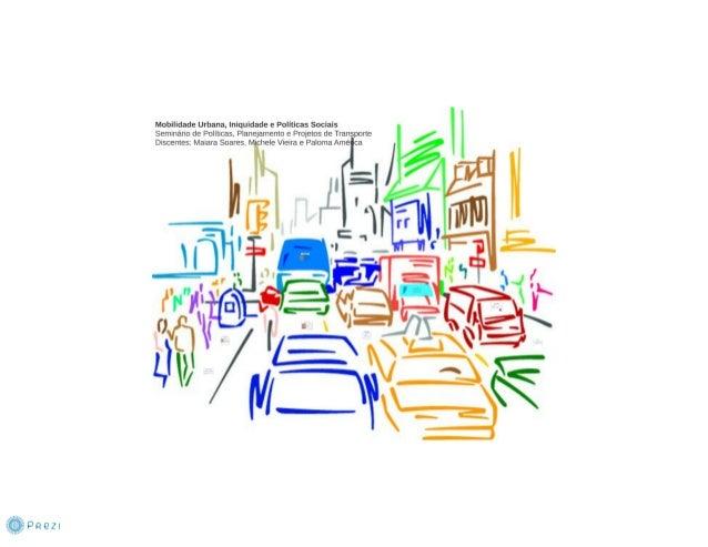 Mobilidade Urbana, Iniquidade e Políticas Públicas