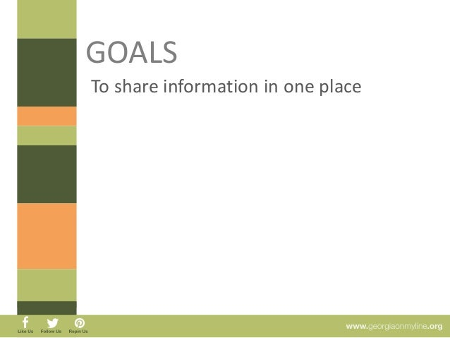 GOALS  To share information in one place  Tuition Admissions Information  Contact Information  Technology Requirements  Cr...