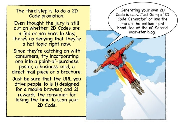 """The third step is to do a 2D       Generating your own 2D         Code promotion.           Code is easy. Just Google """"2D ..."""
