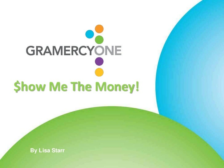 $how Me The Money!  By Lisa Starr