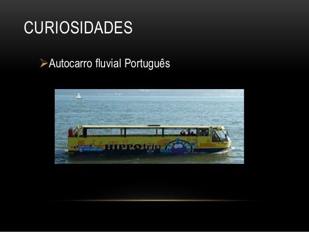 CURIOSIDADES Autocarro fluvial Português