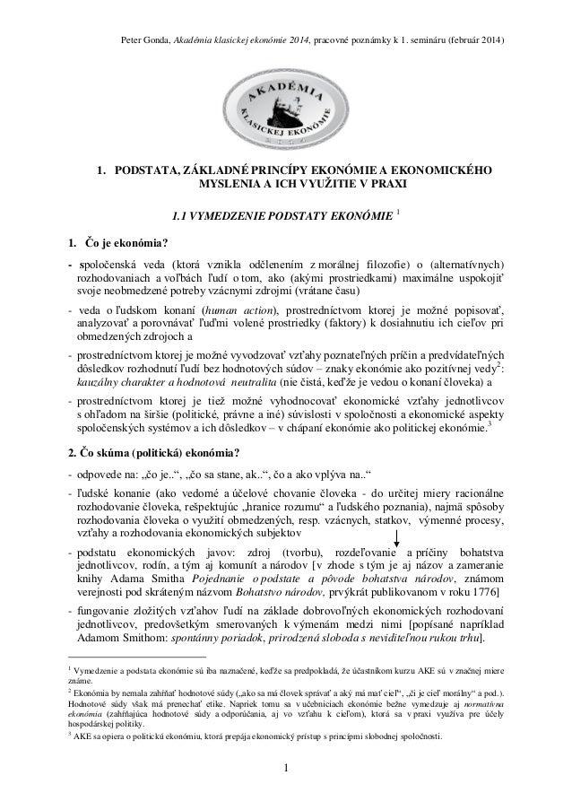 Peter Gonda, Akadémia klasickej ekonómie 2014, pracovné poznámky k 1. semináru (február 2014)  1. PODSTATA, ZÁKLADNÉ PRINC...
