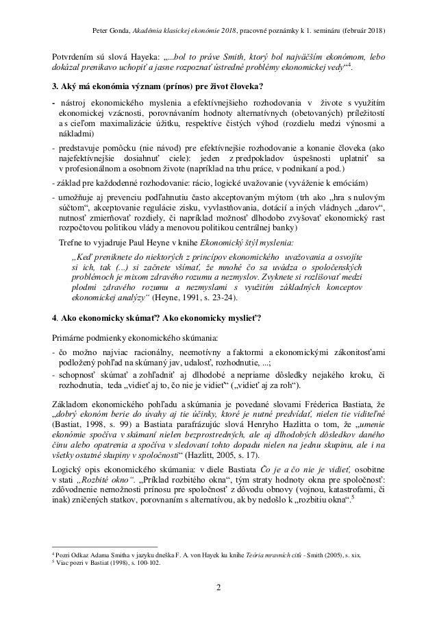 Peter Gonda: Podstata, základné princípy ekonómie a ekonomického myslenia a ich využitie v praxi Slide 2