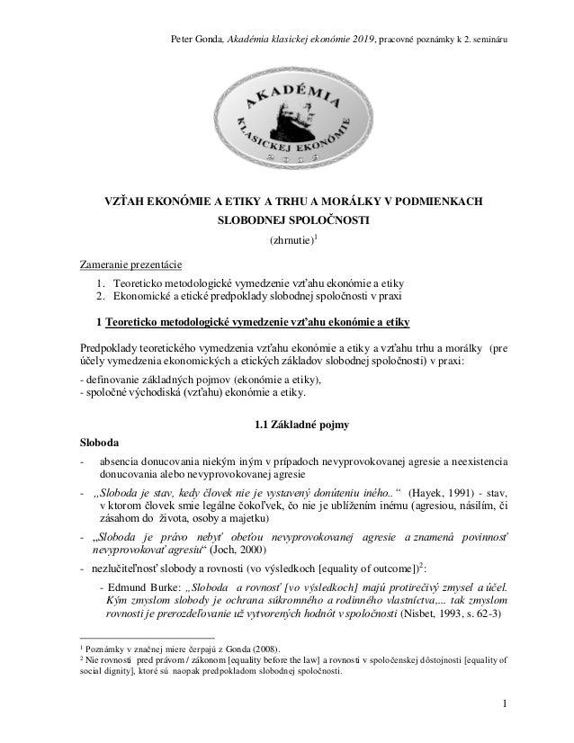 Peter Gonda, Akadémia klasickej ekonómie 2019, pracovné poznámky k 2. semináru 1 VZŤAH EKONÓMIE A ETIKY A TRHU A MORÁLKY V...