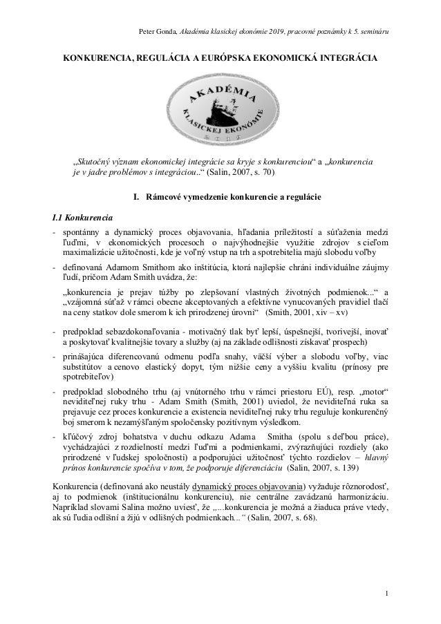 Peter Gonda, Akadémia klasickej ekonómie 2019, pracovné poznámky k 5. semináru 1 KONKURENCIA, REGULÁCIA A EURÓPSKA EKONOMI...