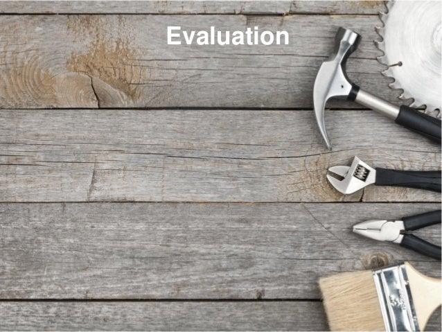 evaluation 4 Evaluation
