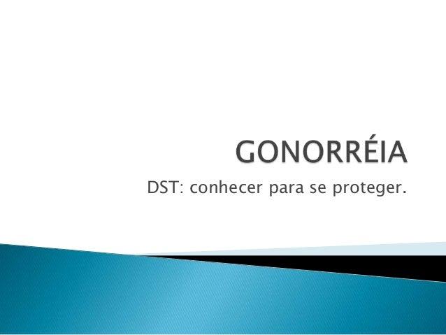 DST: conhecer para se proteger.