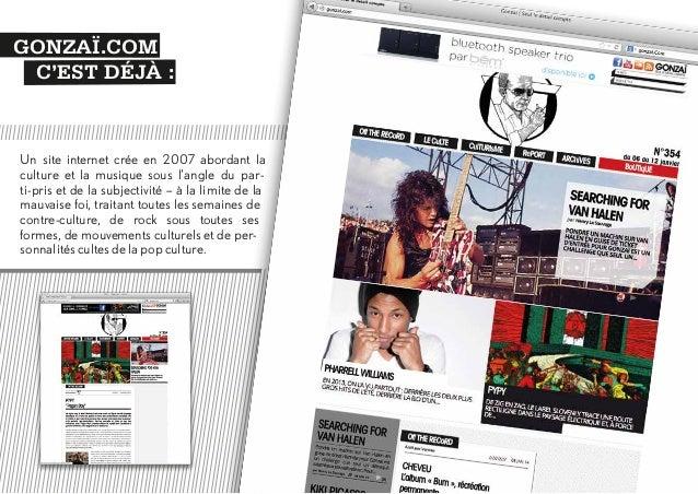 GONZAÏ.COM C'EST AUSSI : 100.000 visiteurs uniques par mois sur Gonzai.com, un webmag' reconnu par les médias (Technikart,...