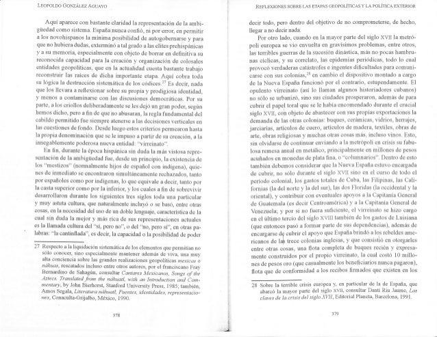 LeopoLoo GoNZÁLEZ AGUAYo Aquí aparece con bastante claridad la representación de la ambi- güedad como sistema. España nunc...