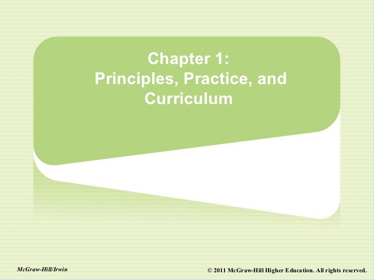 Chapter 1:                    Principles, Practice, and                          CurriculumMcGraw-Hill/Irwin              ...