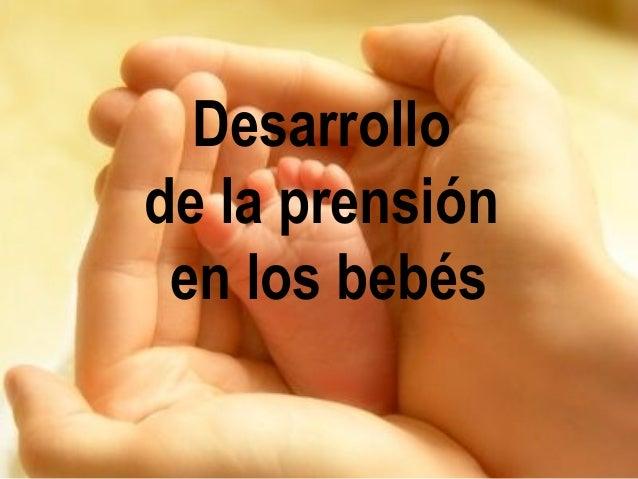 Desarrollo de la prensión en los bebés