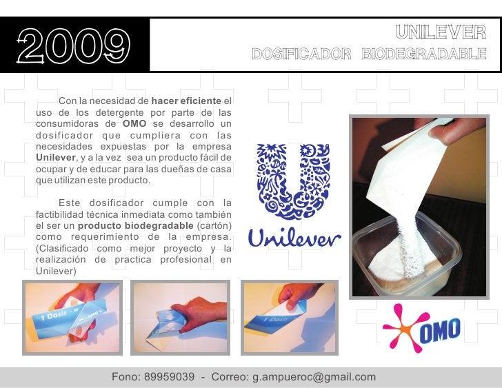 Unilever2009                                            dosificador biodegradable     Con la necesidad de hacer eficiente ...