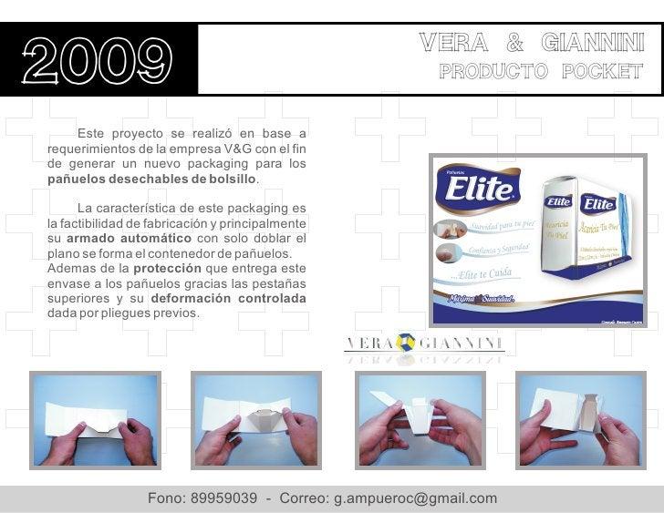 Vera & giannini2009                                                   producto pocket    Este proyecto se realizó en base ...