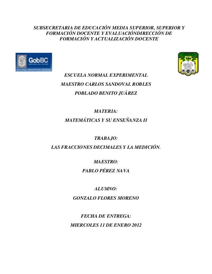 SUBSECRETARIA DE EDUCACIÓN MEDIA SUPERIOR, SUPERIOR Y    FORMACIÓN DOCENTE Y EVALUACIÓNDIRECCIÓN DE        FORMACIÓN Y ACT...