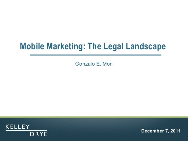 Mobile Marketing: The Legal Landscape