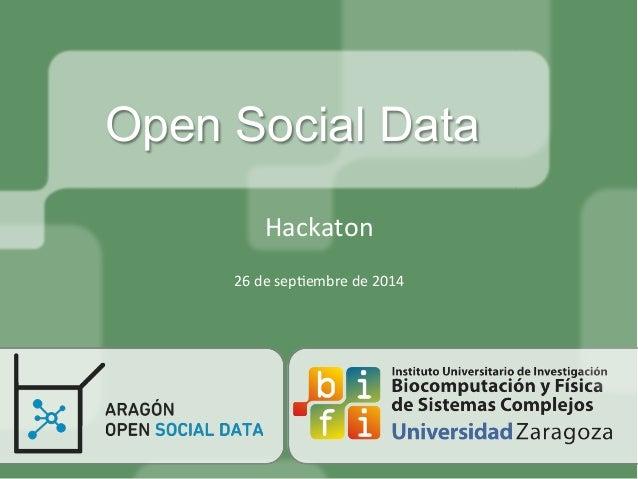Open Social Data  Hackaton  26  de  sep/embre  de  2014