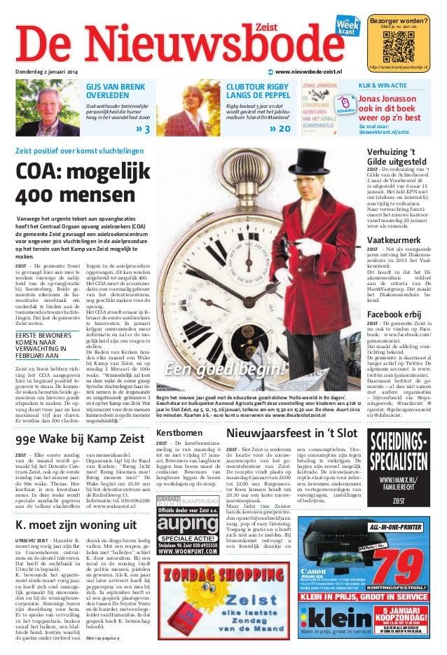 Bezorger worden? Meld je nu aan via  http://www.krantjecontantje.nl  ! www.nieuwsbode-zeist.nl  Donderdag 2 januari 2014  ...