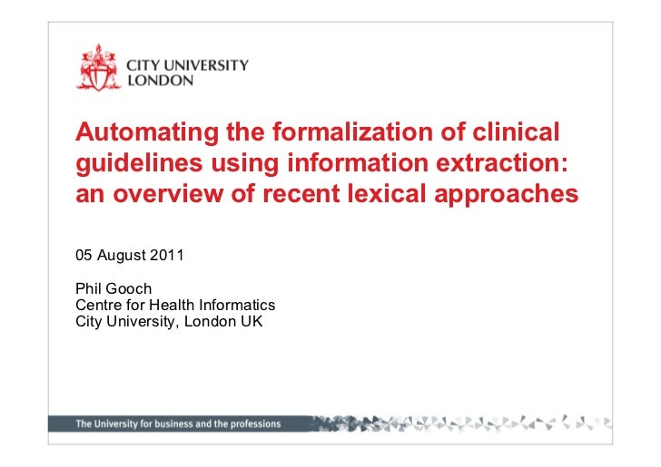 Automating the formalization of clinicalguidelines using information extraction:an overview of recent lexical approaches05...