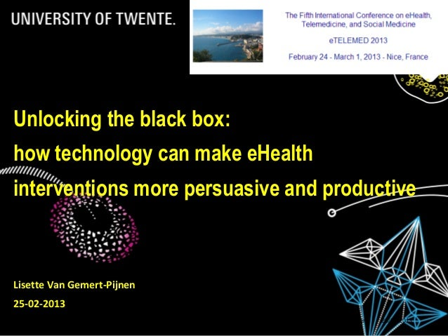 28/02/2013 Title: to modify choose 'View' then 'Heater and footer' 1 Unlocking the black box: how technology can make eHea...