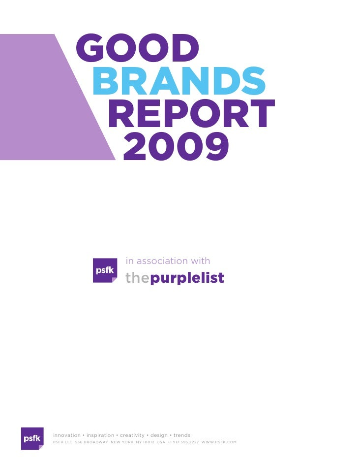 Good            Brands             report              2009                                   in association with         ...