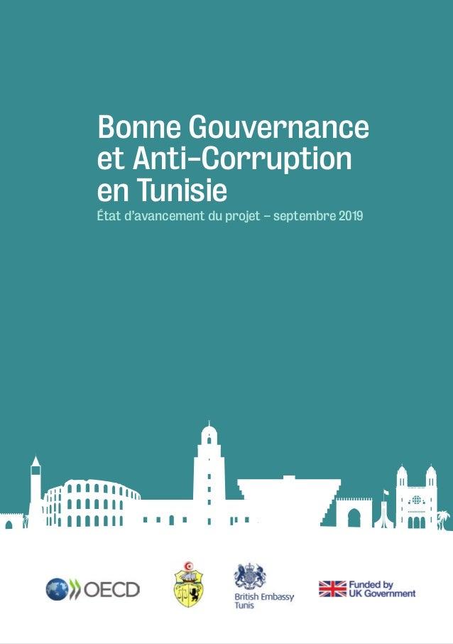 Bonne Gouvernance et Anti-Corruption en Tunisie 1 Bonne Gouvernance et Anti-Corruption en Tunisie État d'avancement du pro...