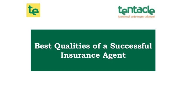 Best Qualities of a Successful Insurance Agent