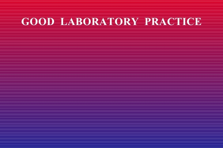 good laboratory practice Draft #3 9 apr 14 page 1 of 4 oecd good laboratory practice and iso/iec 17025: glp compliance monitoring and laboratory accreditation 1 introduction.