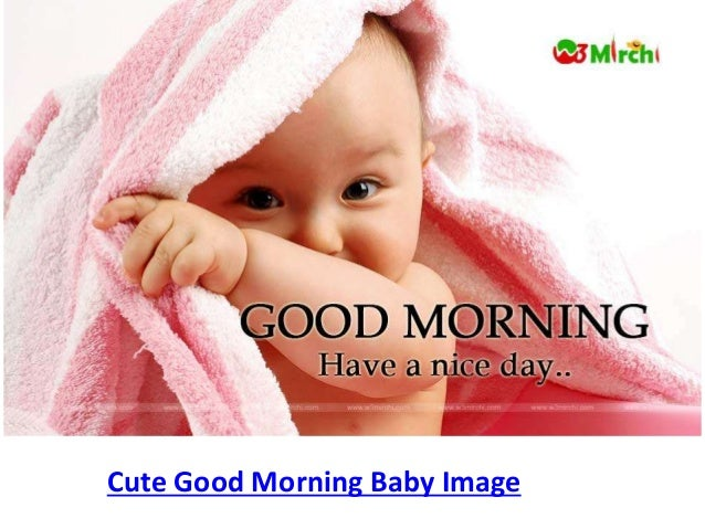 Good Morning Quotes Cute: Cute Good Morning Baby Images And Quotes