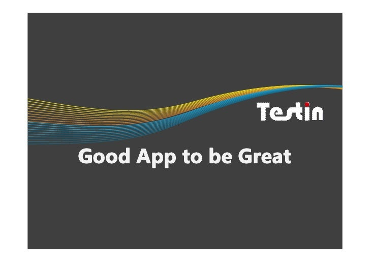 Good App to be Great