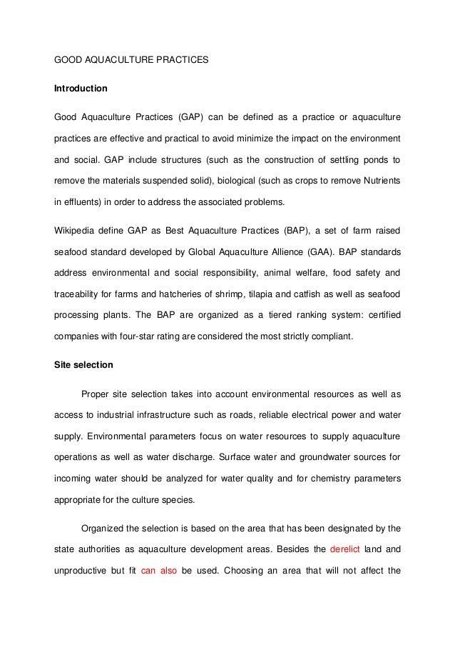 GOOD AQUACULTURE PRACTICESIntroductionGood Aquaculture Practices (GAP) can be defined as a practice or aquaculturepractice...